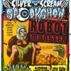 "Silver Scream Spookshow presents: ""Robot Monster"""