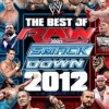 """The Best of Raw and SmackDown 2012″ features memorable moments from WWE's top shows"