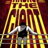 "Box Brown offers touchingly tall tales with ""Andre the Giant: Life and Legend"""